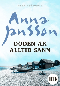 Döden är alltid sann (e-bok) av Anna Jansson