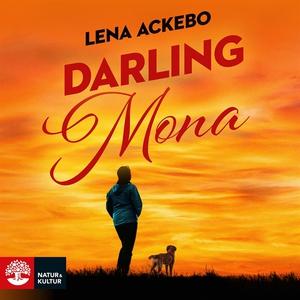 Darling Mona (ljudbok) av Lena Ackebo