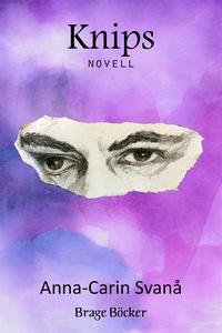 Knips (e-bok) av Anna-Carin Svanå