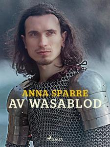 Av Wasablod (e-bok) av Anna Sparre