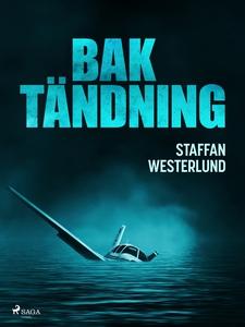 Baktändning (e-bok) av Staffan Westerlund