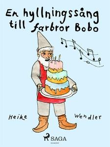 En hyllningssång till farbror Bobo (e-bok) av H
