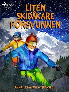 Liten skidåkare försvunnen (e-bok) av Anna Lena