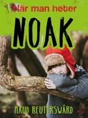 När man heter Noak