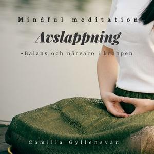 Avslappning- Balans i kroppen (ljudbok) av Cami
