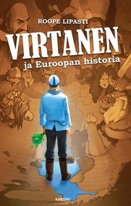 Virtanen ja Euroopan historia (e-bok) av Roope