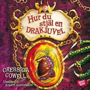 Hur du stjäl en drakjuvel (ljudbok) av Cressida
