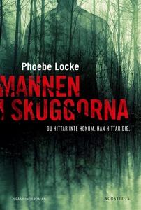 Mannen i skuggorna (e-bok) av Phoebe Locke