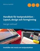 Handbok för textproduktion - Layout, design och formgivning: Vad gör skillnad?