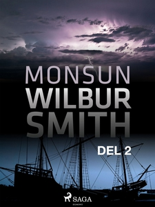 Monsun del 2 (e-bok) av Wilbur Smith