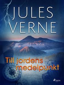 Till jordens medelpunkt (e-bok) av Jules Verne