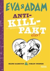 Anti-killpakt, eller? (e-bok) av Johan Unenge,