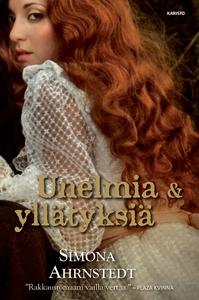 Unelmia ja yllätyksiä (e-bok) av Simona Ahrnste