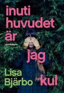 Inuti huvudet är jag kul (ljudbok) av Lisa Bjär