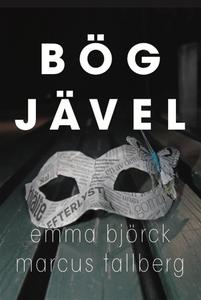 Bögjävel (e-bok) av Marcus Tallberg, Emma Björc