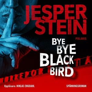 Bye Bye Blackbird (ljudbok) av Jesper Stein