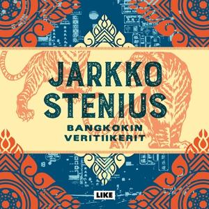 Bangkokin veritiikerit (ljudbok) av Jarkko Sten