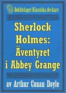 Sherlock Holmes: Äventyret i Abbey Grange – Åte