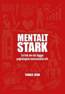 Mentalt Stark (e-bok) av Tomas Lönn