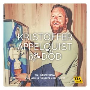 Kristoffer Appelquist är död (ljudbok) av Krist