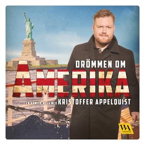 Drömmen om Amerika (ljudbok) av Kristoffer Appe