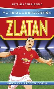 Fotbollsstjärnor: Zlatan (e-bok) av Matt Oldfie