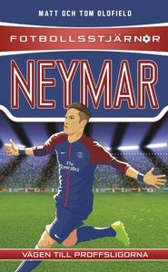 Fotbollsstjärnor: Neymar (e-bok) av Matt Oldfie