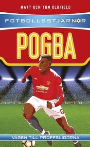 Fotbollsstjärnor: Pogba (e-bok) av Matt Oldfiel