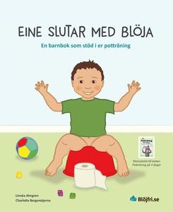 Eine slutar med blöja : en barnbok som stöd i e