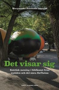 Det visar sig (e-bok) av Margaretha Rossholm La