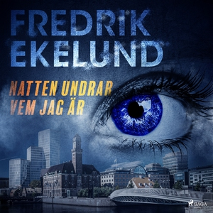 Natten undrar vem jag är (ljudbok) av Fredrik E