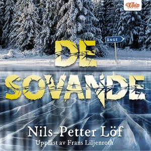 De sovande (ljudbok) av Nils-Petter Löf