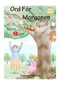 Ord för morgonen (e-bok) av Chiemi Kolhammar