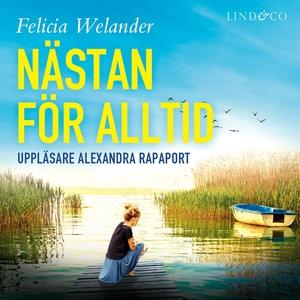 Nästan för alltid (ljudbok) av Felicia Welander