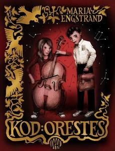 Kod: Orestes (e-bok) av Maria Engstrand