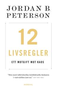 12 livsregler : ett motgift mot kaos (e-bok) av