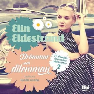 Drömmar och dilemman (ljudbok) av Elin Eldestra