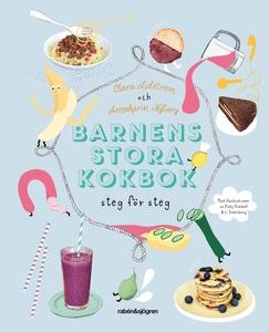 Barnens stora kokbok : steg för steg (e-bok) av