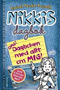 Nikkis dagbok: OMG! Dagboken med allt om mig! (