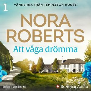 Att våga drömma (ljudbok) av Nora Roberts