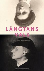 Längtans vals (e-bok) av Barbro Blomberg