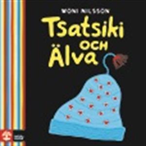 Tsatsiki och Älva (ljudbok) av Moni Nilsson