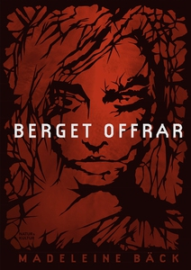 Berget offrar (e-bok) av Madeleine Bäck