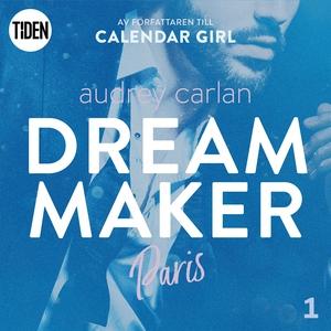Dream Maker - Del 1: Paris (ljudbok) av Audrey