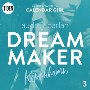Dream Maker - Del 3: Köpenhamn (ljudbok) av Aud