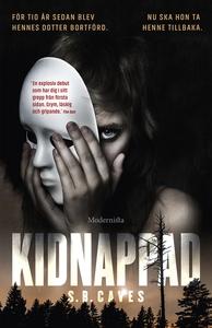 Kidnappad (e-bok) av S. B. Caves