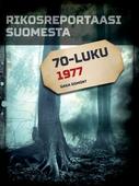 Rikosreportaasi Suomesta 1977