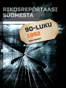 Rikosreportaasi Suomesta 1992 (e-bok) av Eri Te