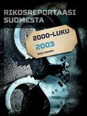 Rikosreportaasi Suomesta 2003
