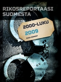 Rikosreportaasi Suomesta 2009